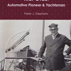 R.E. Olds: Automotive Pioneer & Yachtsman