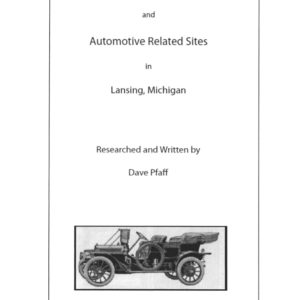 R.E. Olds and Automotive Related Sites in Lansing, Michigan