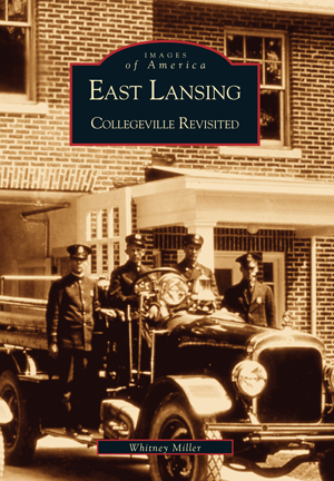 East Lansing: Collegeville Revisited